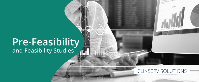 Pre-Feasibility and Feasibility Studies